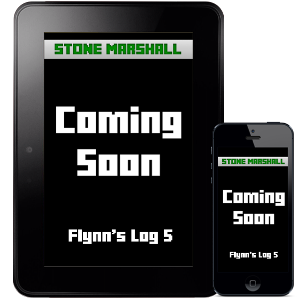 Flynn's Log 5-Coming Soon!