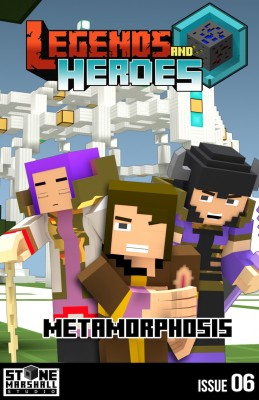 Legends and Heroes Issue 6-Metamorphosis