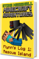 Flynn's Log 1- Minecraft Book Giveaway