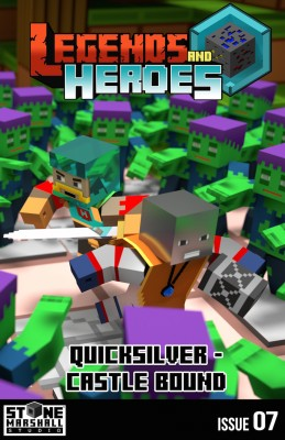 Legends and Heroes Issue 7-Quicksilver – Castle Bound!